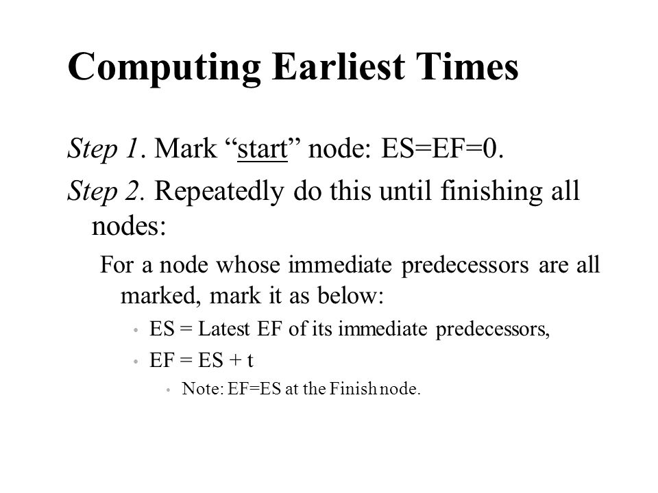 Computing Earliest Times