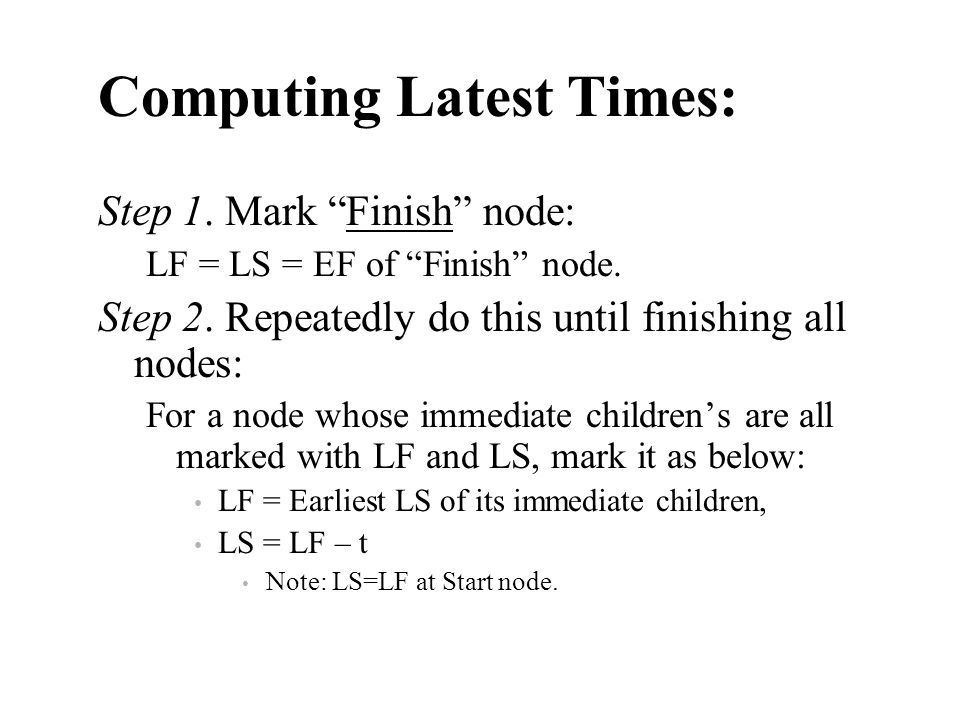 Computing Latest Times: