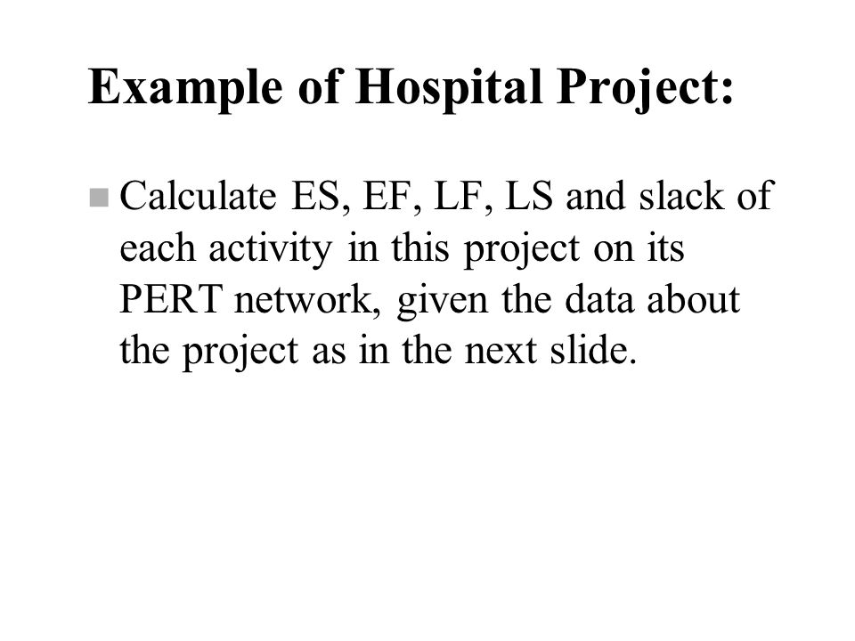 Example of Hospital Project: