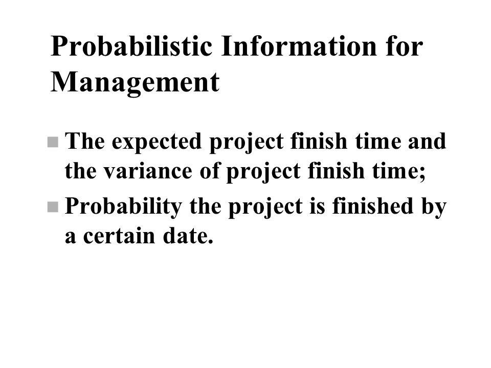 Probabilistic Information for Management