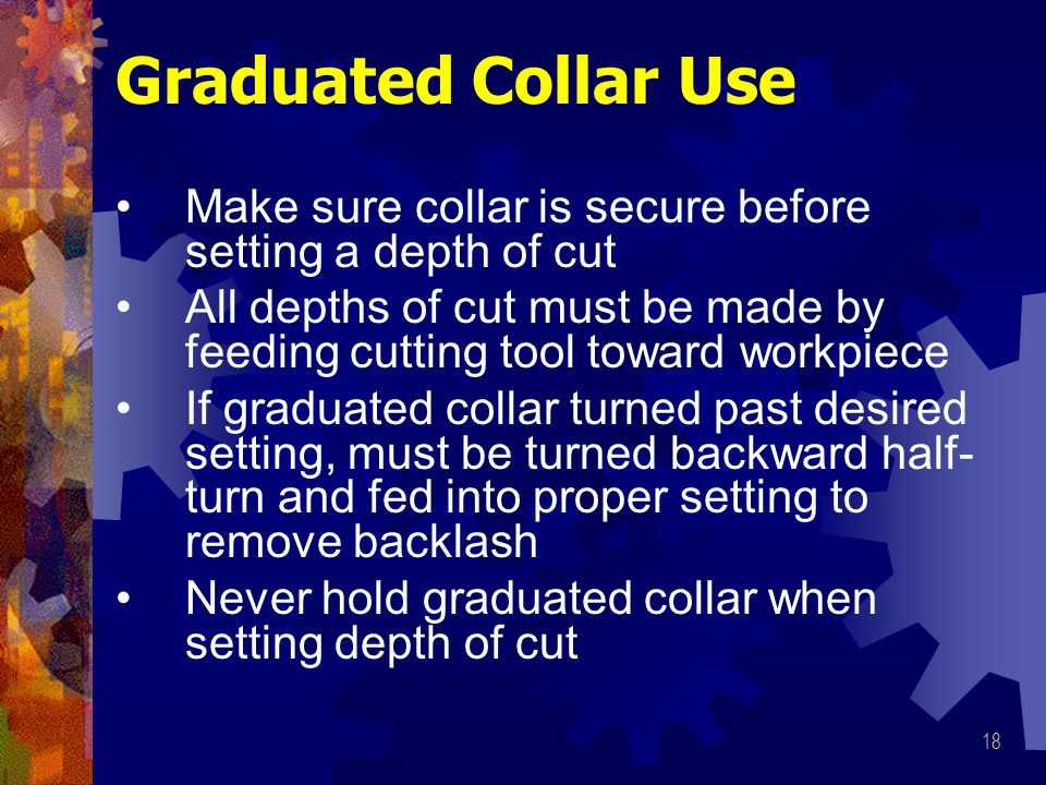 Graduated Collar Use Make sure collar is secure before setting a depth of cut.