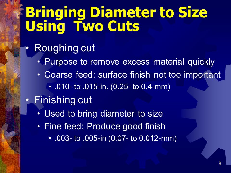 Bringing Diameter to Size Using Two Cuts