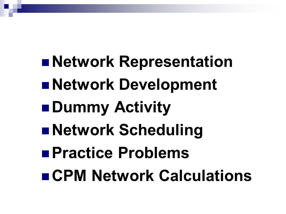 Topics Covered Network Representation Network Development