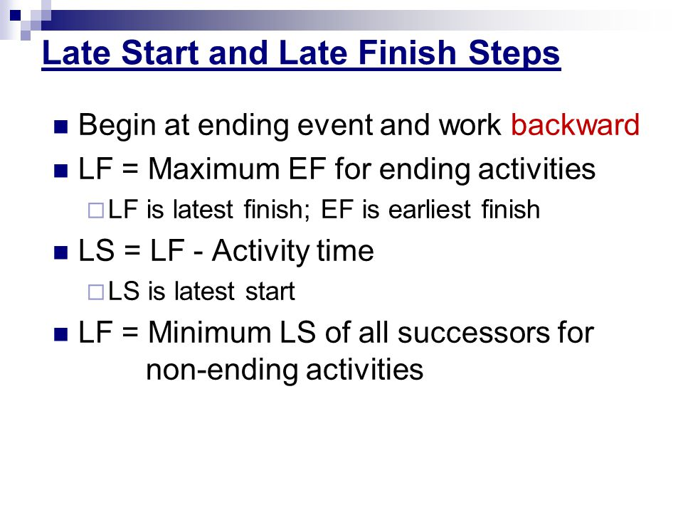 Late Start and Late Finish Steps