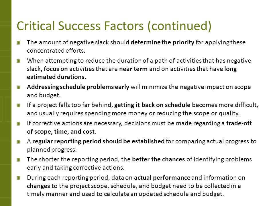 Critical Success Factors (continued)