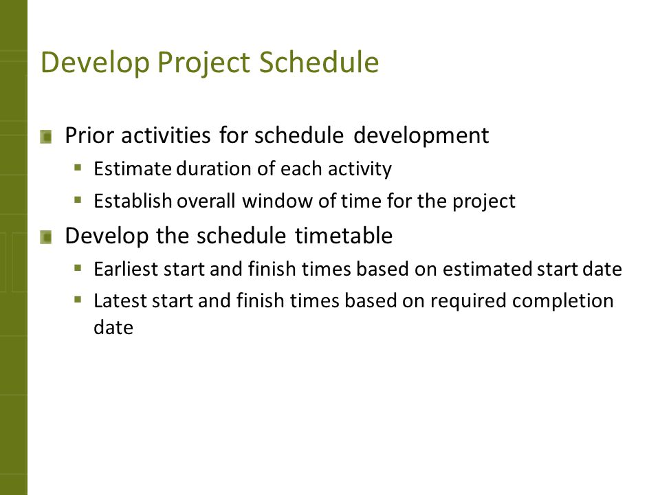 Develop Project Schedule