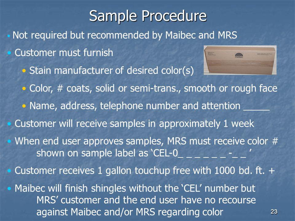 Sample Procedure Customer must furnish