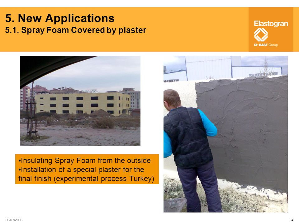 5. New Applications 5.1. Spray Foam Covered by plaster