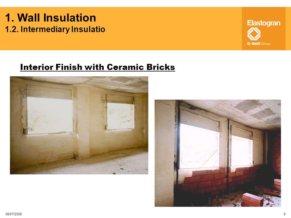 1. Wall Insulation 1.2. Intermediary Insulatio Wall Insulation
