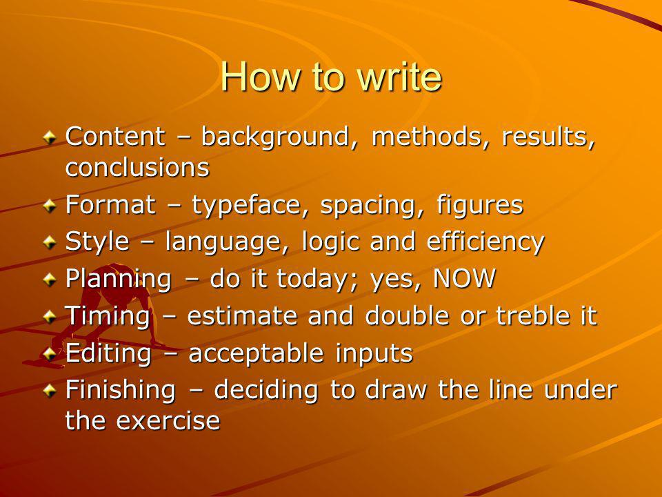 How to write Content – background, methods, results, conclusions