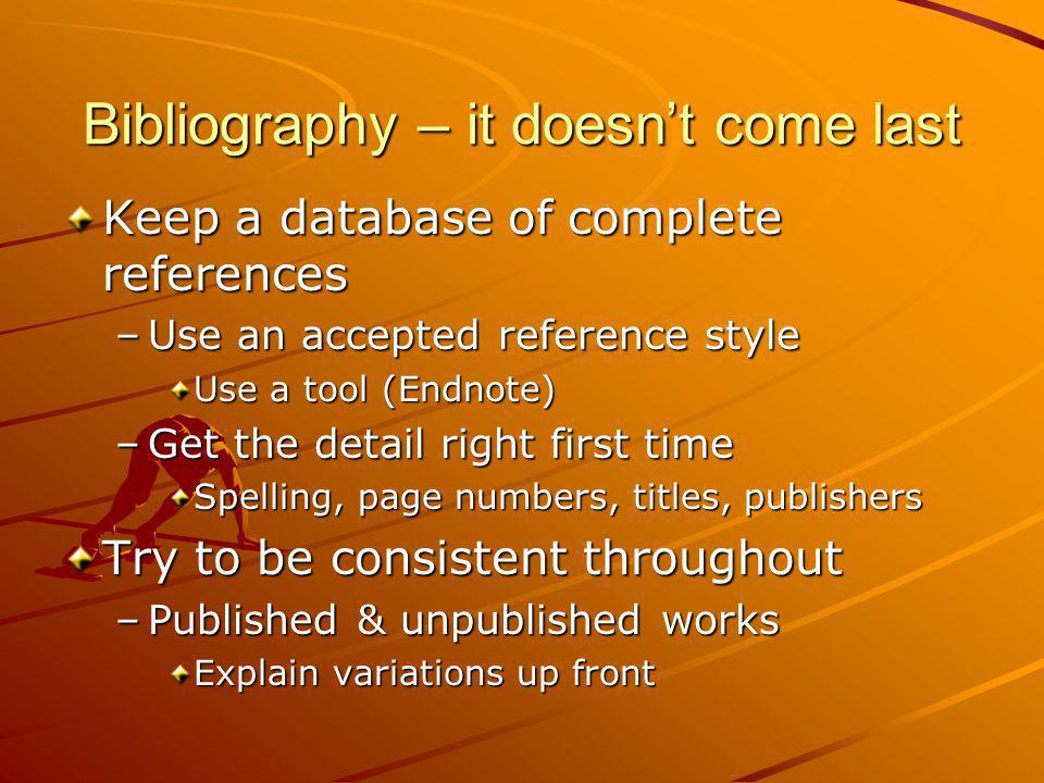 Bibliography – it doesn't come last