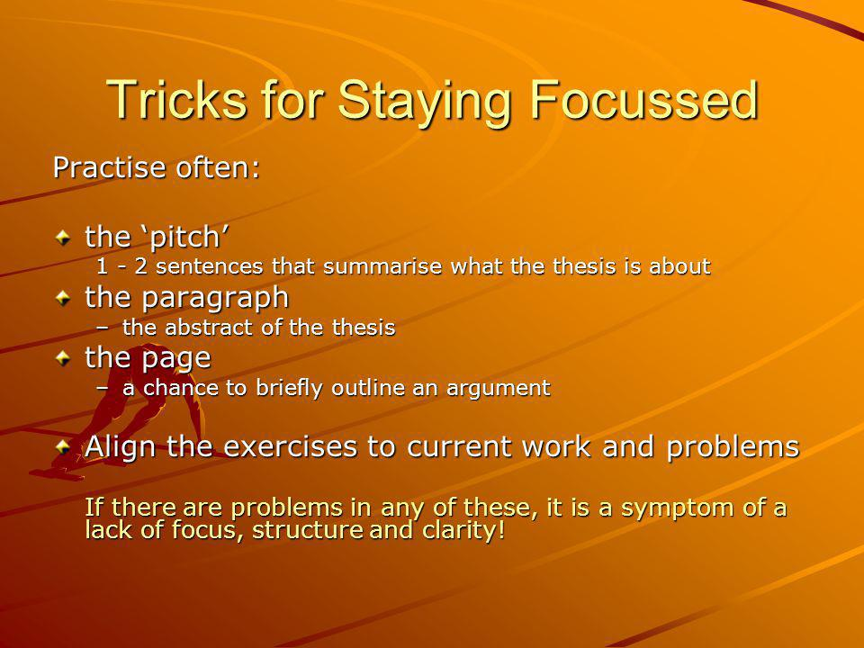 Tricks for Staying Focussed