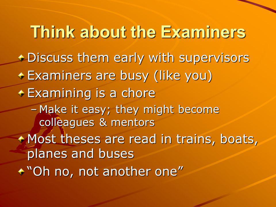 Think about the Examiners