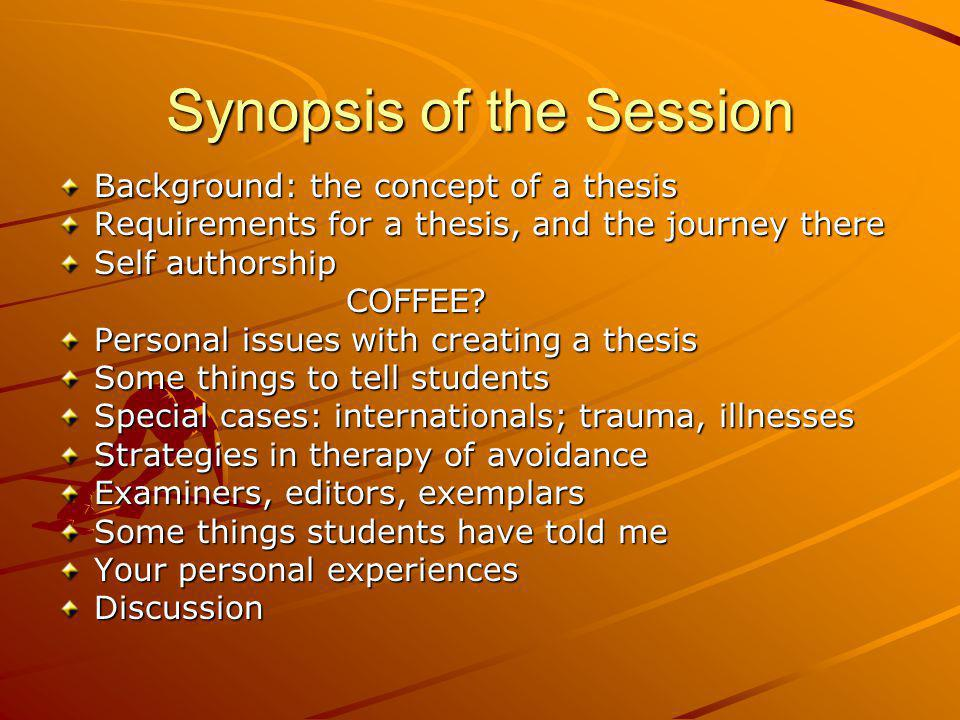 Synopsis of the Session