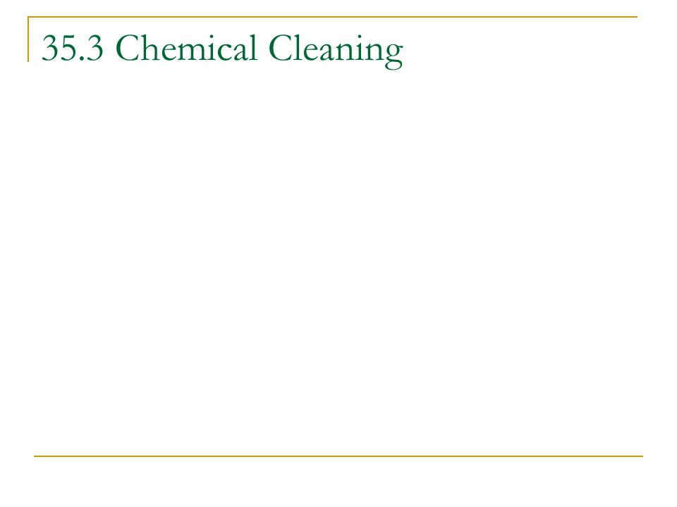 35.3 Chemical Cleaning
