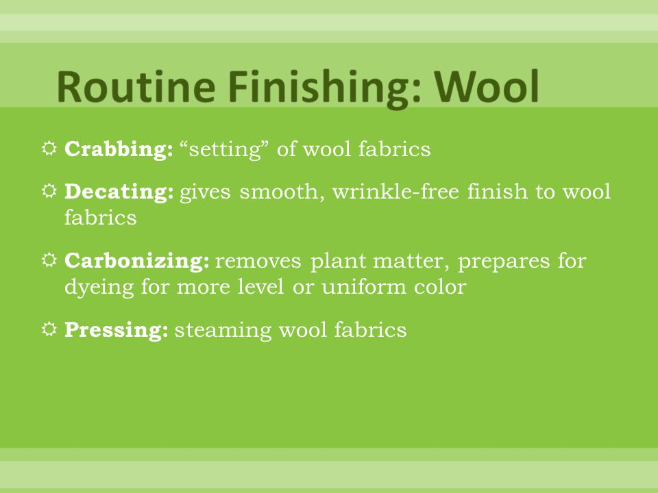 Routine Finishing: Wool