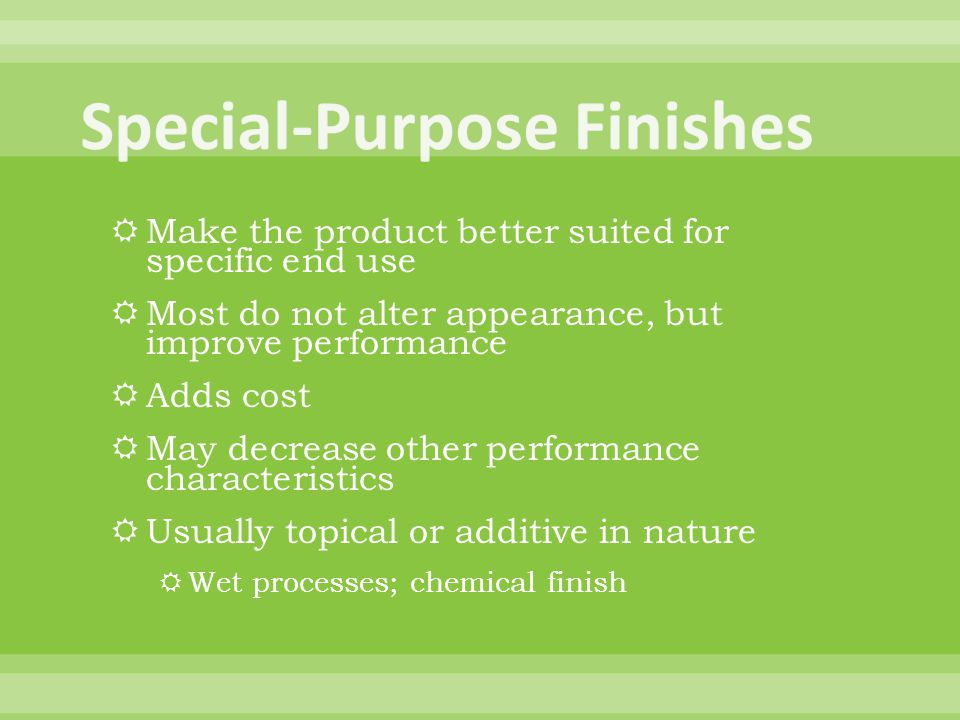 Special-Purpose Finishes