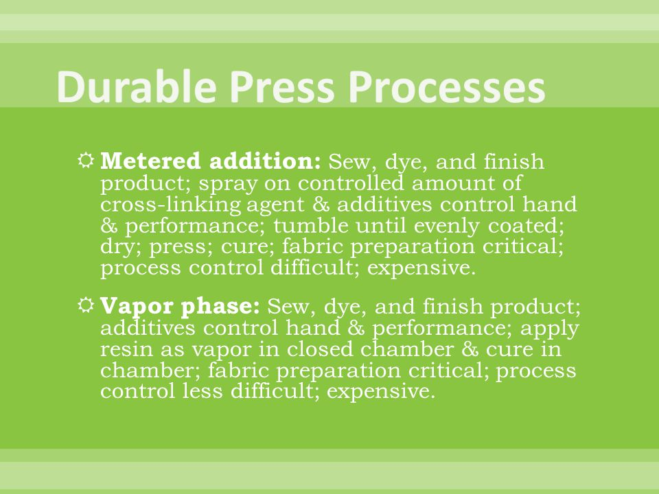 Durable Press Processes