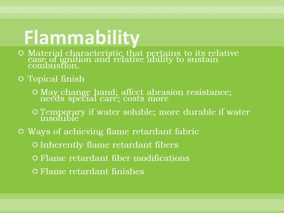 Flammability Material characteristic that pertains to its relative ease of ignition and relative ability to sustain combustion.