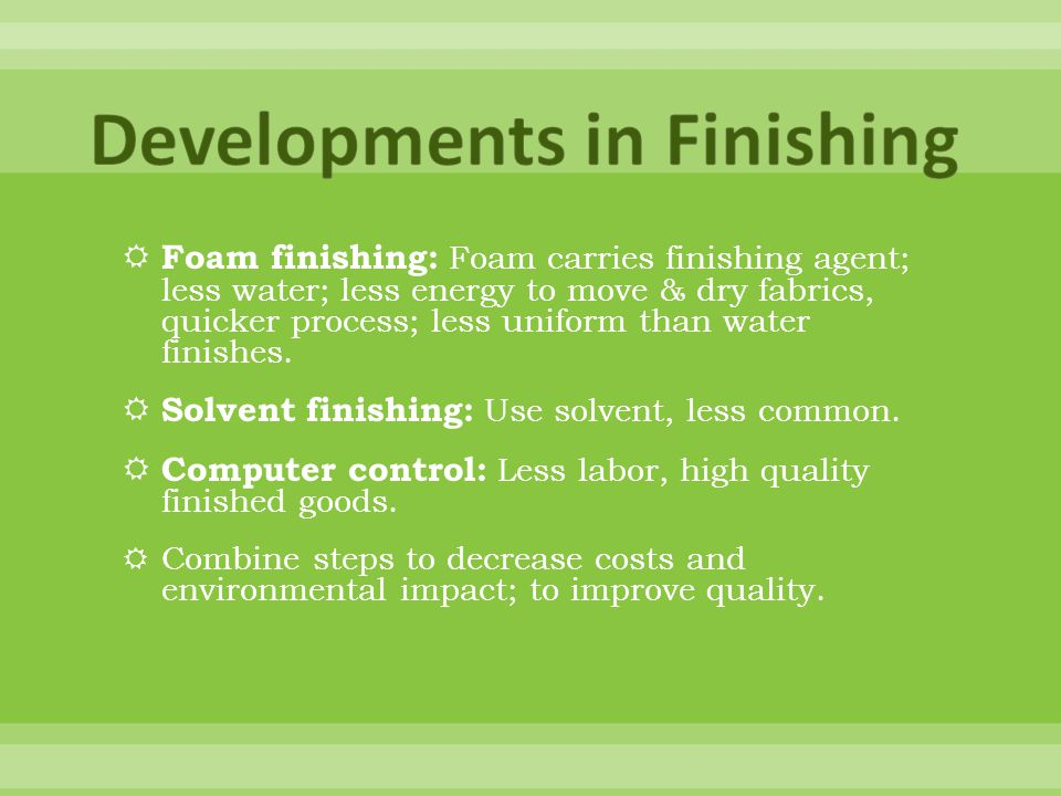 Developments in Finishing