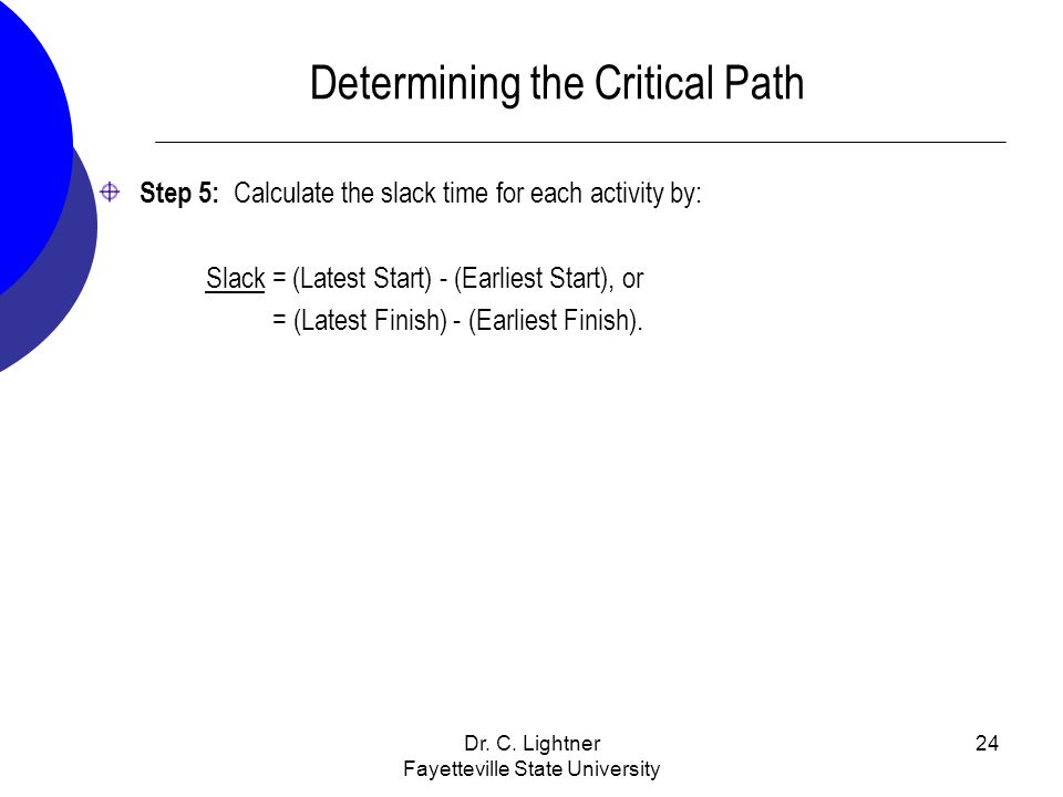 Determining the Critical Path