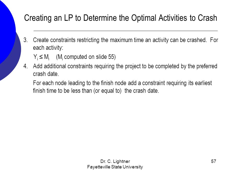 Creating an LP to Determine the Optimal Activities to Crash