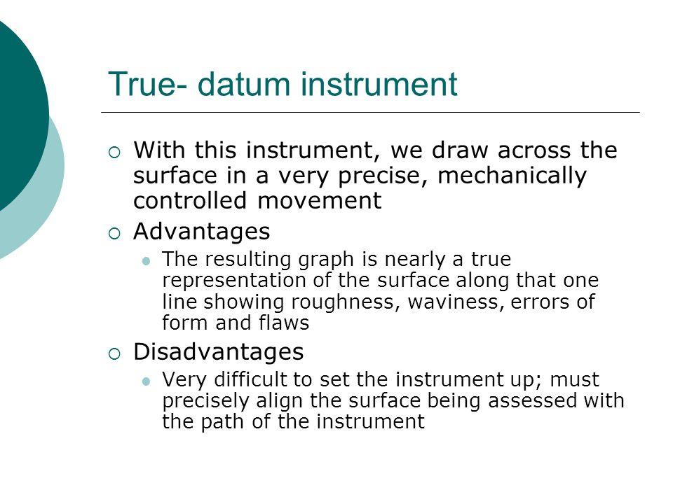 True- datum instrument