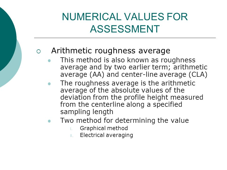 NUMERICAL VALUES FOR ASSESSMENT