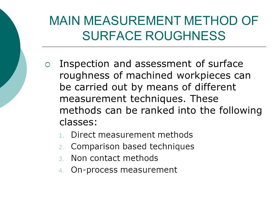 MAIN MEASUREMENT METHOD OF SURFACE ROUGHNESS