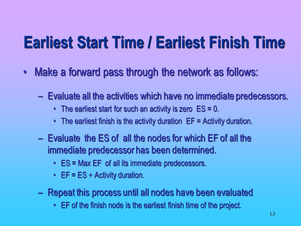 Earliest Start Time / Earliest Finish Time