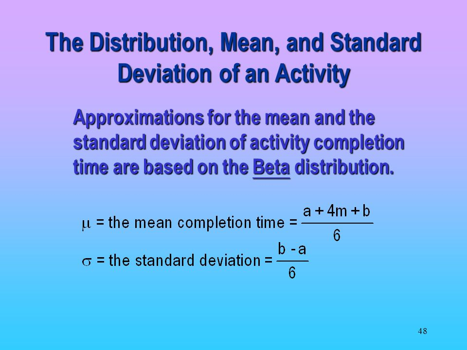 The Distribution, Mean, and Standard Deviation of an Activity
