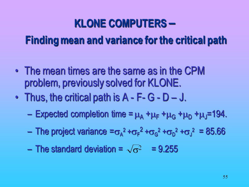 KLONE COMPUTERS – Finding mean and variance for the critical path