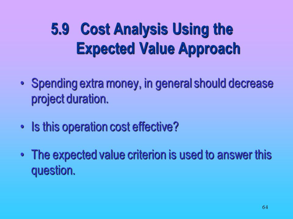 5.9 Cost Analysis Using the Expected Value Approach