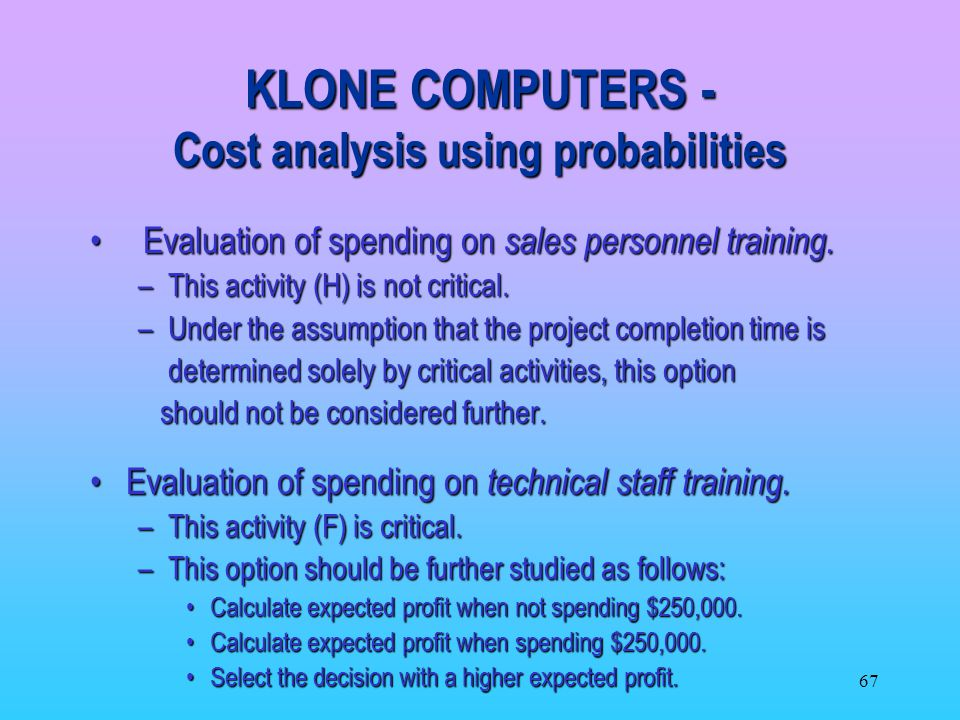 KLONE COMPUTERS - Cost analysis using probabilities
