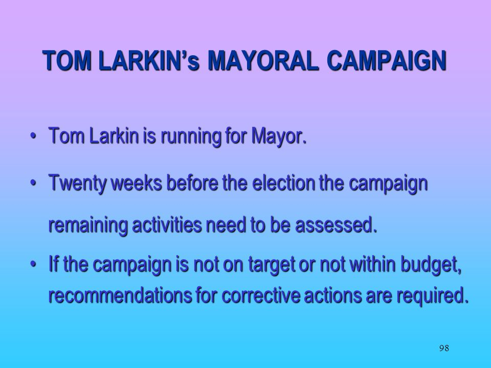 TOM LARKIN's MAYORAL CAMPAIGN