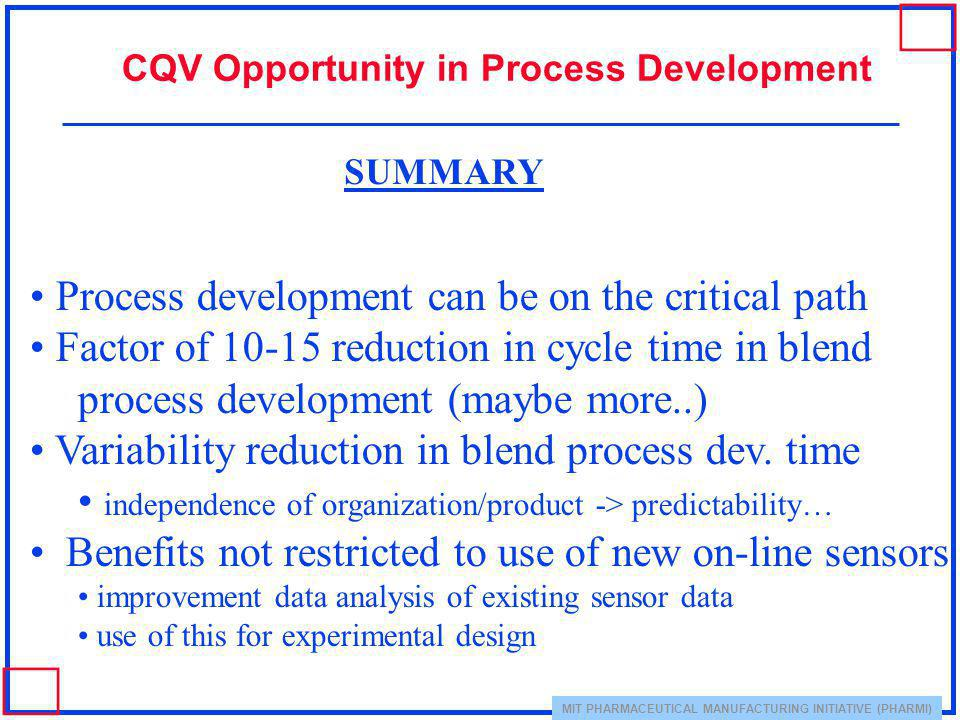 Process development can be on the critical path