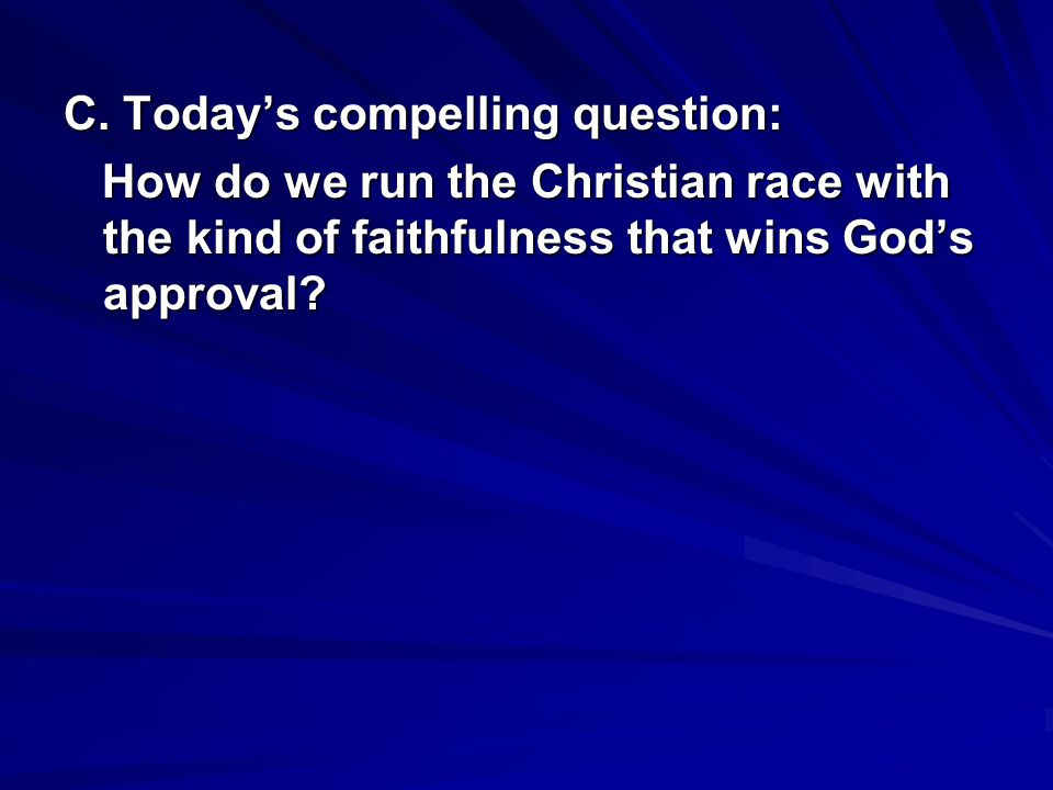 C. Today's compelling question: