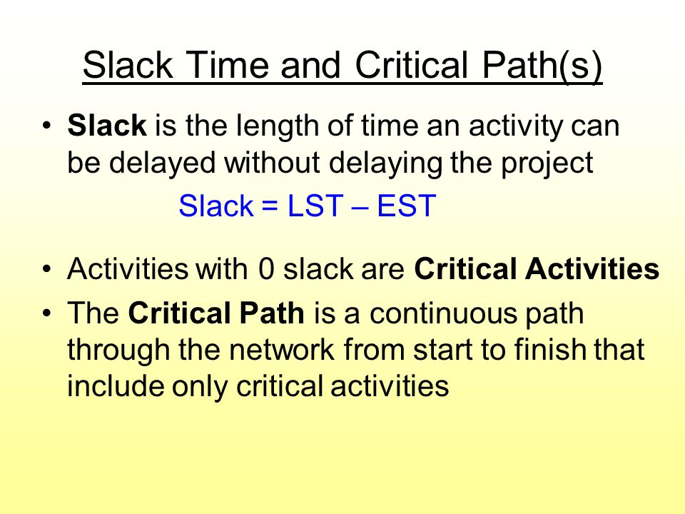 Slack Time and Critical Path(s)