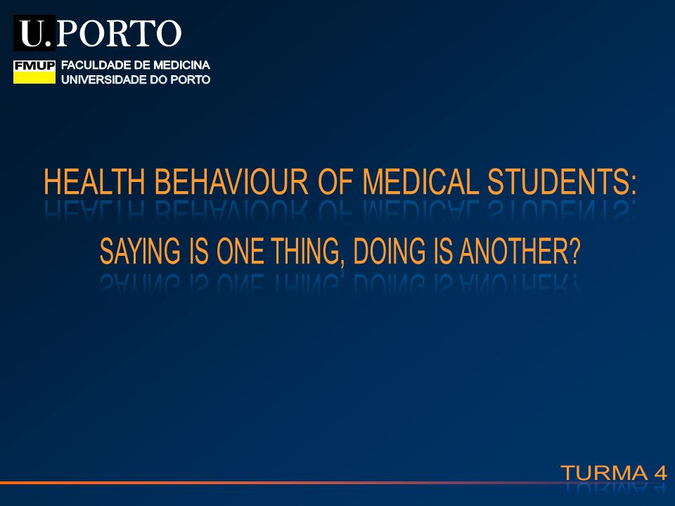 HEALTH BEHAVIOUR OF MEDICAL STUDENTS: