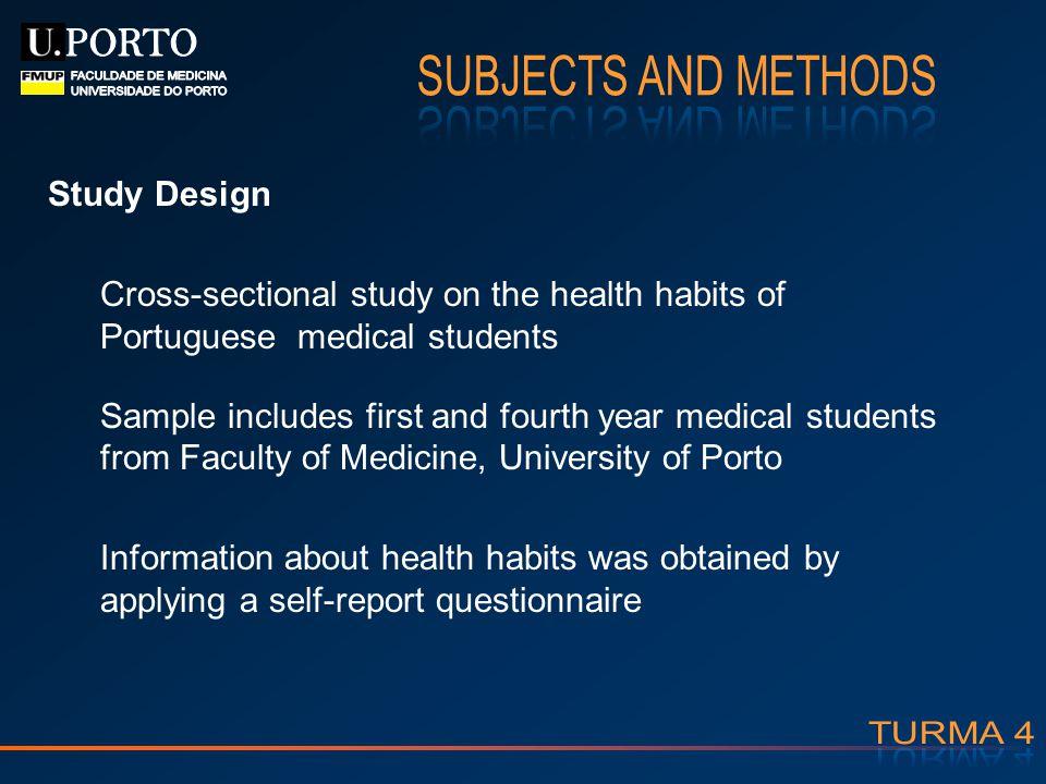 PORTO SUBJECTS AND METHODS FACULDADE DE MEDICINA UNIVERSIDADE DO PORTO