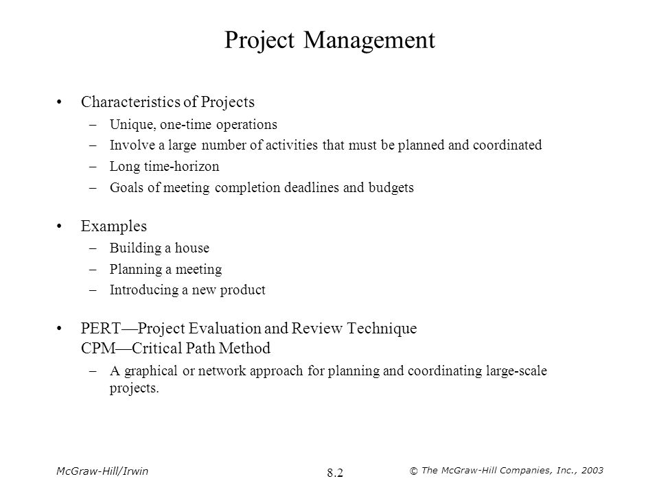 Project Management Characteristics of Projects Examples