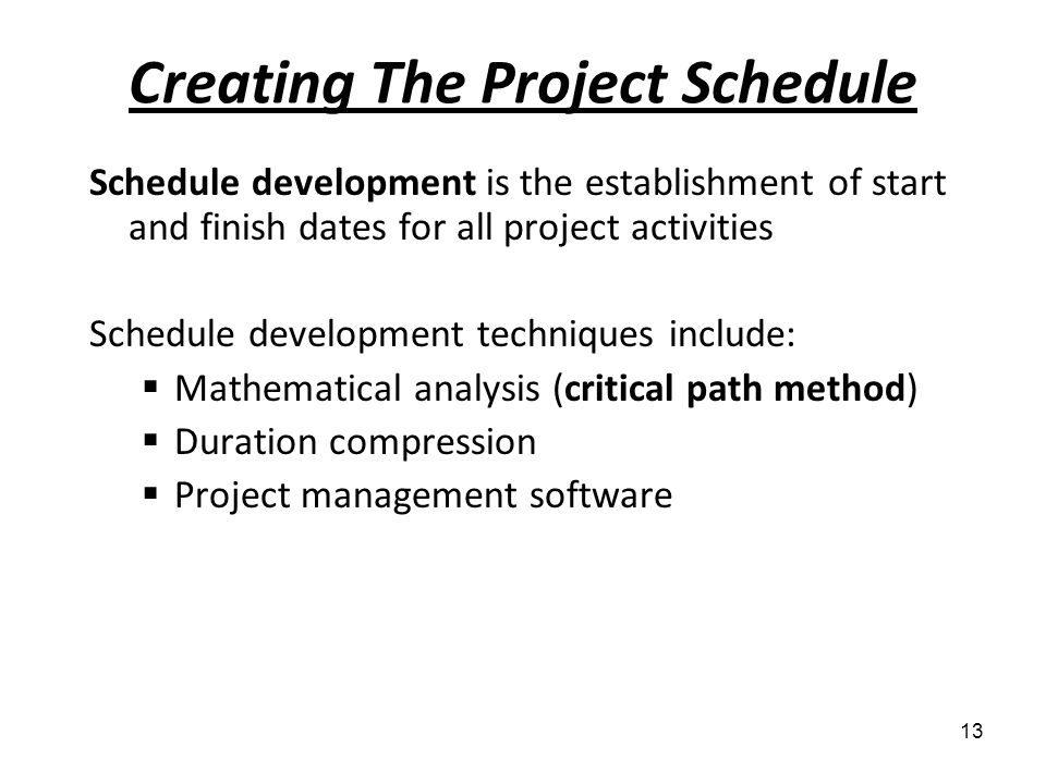 Creating The Project Schedule