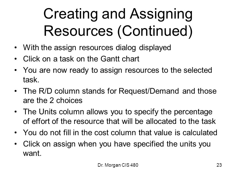 Creating and Assigning Resources (Continued)