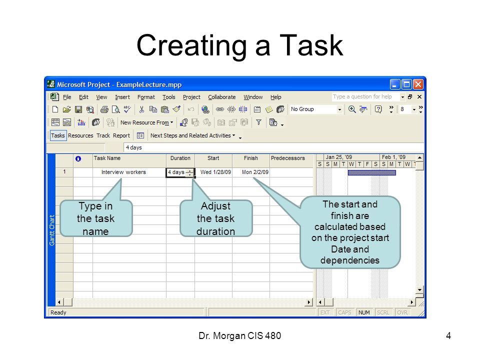 Creating a Task Type in the task name Adjust the task duration