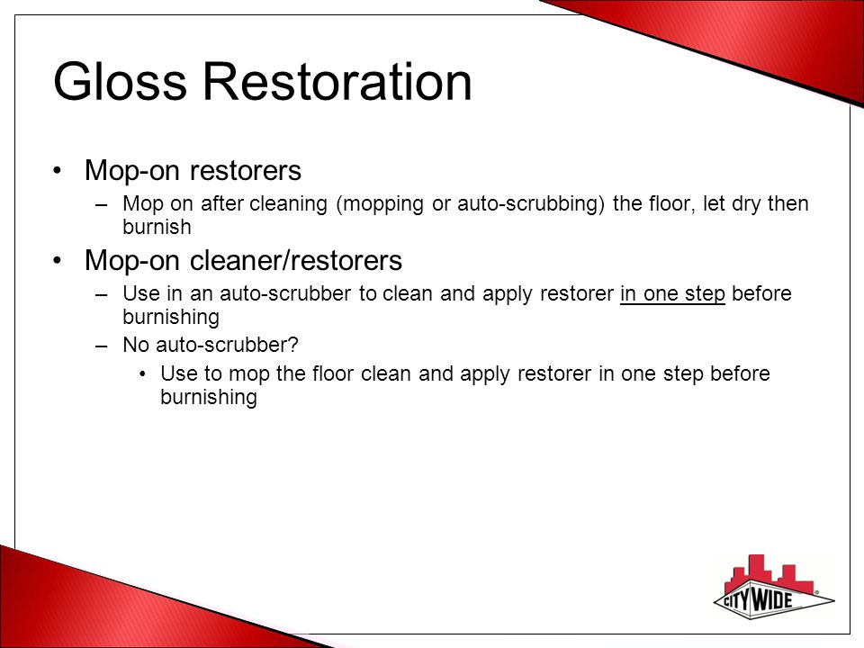 Gloss Restoration Mop-on restorers Mop-on cleaner/restorers