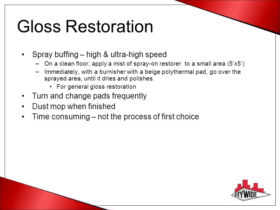 Gloss Restoration Spray buffing – high & ultra-high speed
