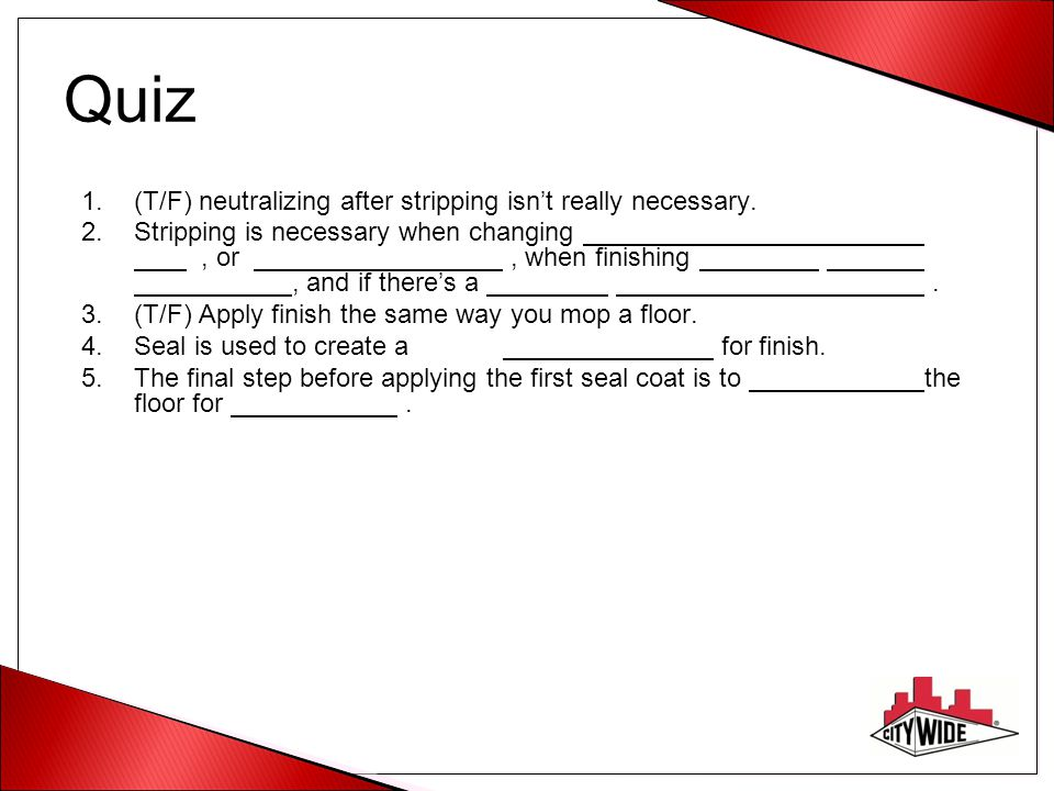 Quiz (T/F) neutralizing after stripping isn't really necessary.