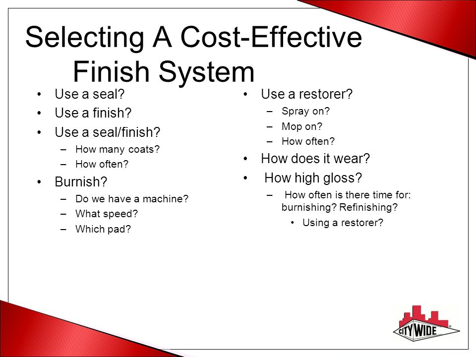 Selecting A Cost-Effective Finish System
