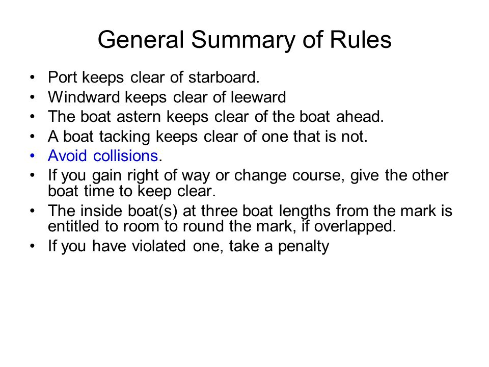 General Summary of Rules