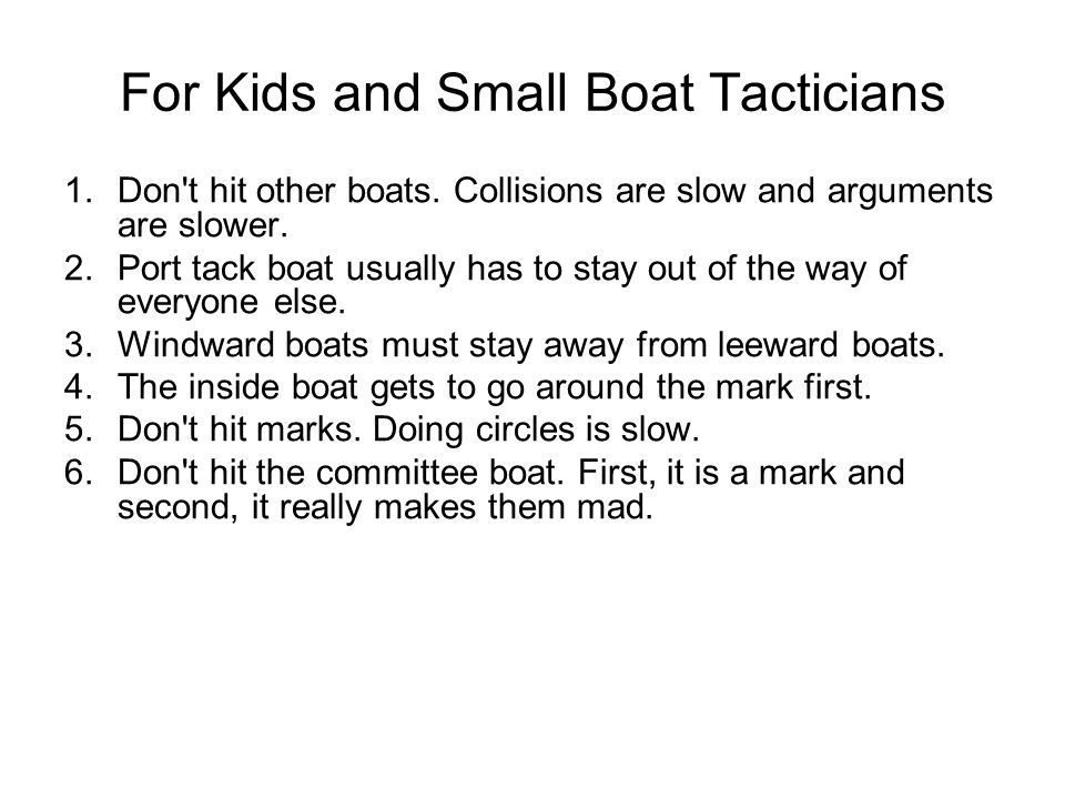For Kids and Small Boat Tacticians